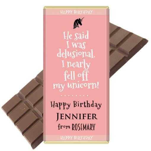 He said I was delusional chocolate bar personalised